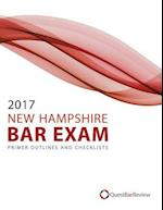 2017 New Hampshire Bar Exam Primer Outlines and Checklists