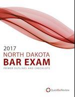 2017 North Dakota Bar Exam Primer Outlines and Checklists