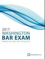 2017 Washington Bar Exam Primer Outlines and Checklists