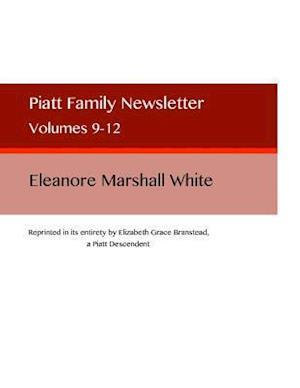Bog, paperback Piatt Family Newsletter af Eleanore Marshall White
