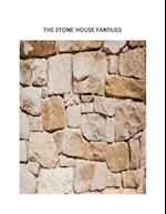 The Stone House Families