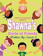 Shawna's Circle of Friends