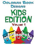 Coloring Book Designs - Kids Edition