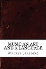 Music an Art and a Language