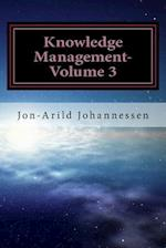 Knowledge Management-Volume 3