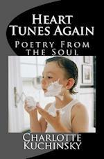 Heart Tunes Again af MS Charlotte Kuchinsky