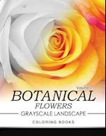 Botanical Flowers Grayscale Landscape Coloring Books Volume 2