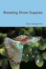 Breeding Show Guppies