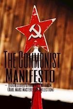 The Communist Manifesto - Bookclub/Student Edition
