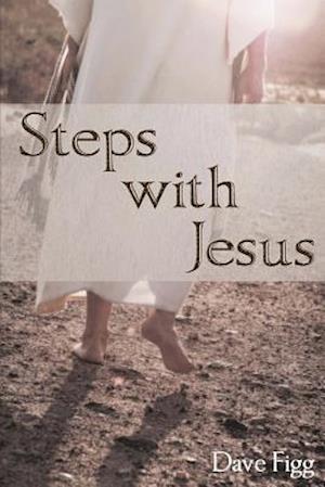 Bog, paperback Steps with Jesus af Dave Figg