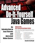 Advanced Do-It-Yourself Java Games