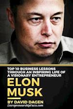 Elon Musk- Top 10 Business Lessons Through an Inspiring Life of a Visionary Entrepreneur af Entrepreneurship Facts