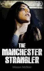 The Manchester Strangler