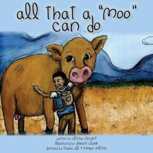 Bog, paperback All That a Moo Can Do af Alisha Vincent