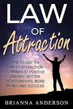 Law of Attraction af Brianna Anderson
