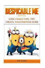 Despicable Me Unofficial Game Characters, Tips Cheats, Walkthrough Guide