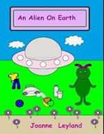 An Alien on Earth