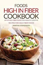 Foods High in Fiber Cookbook