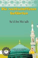 Die Rechtschaffenen Gefahrten - Sa'd Ibn Mu'adh