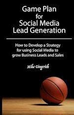 Game Plan for Social Media Lead Generation af Mike Gingerich