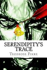 Serendipity's Trace