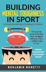 Building Mental Toughness in Sport