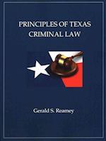 Principles of Texas Criminal Law