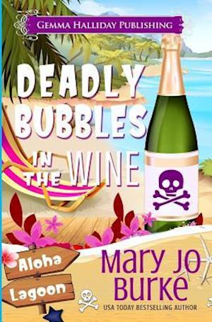 Bog, paperback Deadly Bubbles in the Wine af Mary Jo Burke