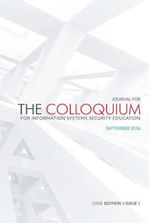 The Journal for the Colloquium for Information Systems Security Education (Cisse) af Daniel Shoemaker Ph. D.
