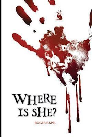 Bog, paperback Where Is She? af Roger Rapel