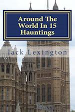 Around the World in 15 Hauntings