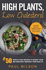 High Plants, Low Cholesterol
