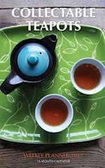 Collectable Teapots Weekly Planner 2017
