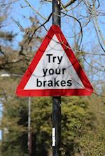 Try Your Brakes UK Road Sign Journal