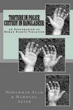 Torture in Police Custody in Bangladesh