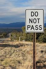 Do Not Pass Road Sign in New Mexico