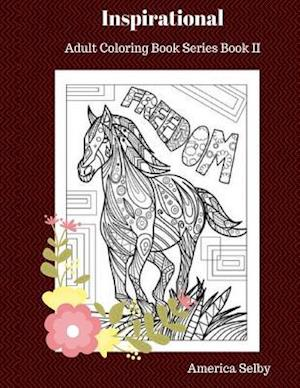 Inspirational Adult Coloring Book af America Selby