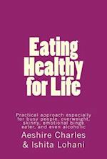 Eating Healthy for Life