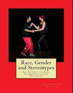 Race, Gender and Stereotypes
