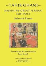 Tahir Ghani - Kashmir's Great Persian Sufi Poet