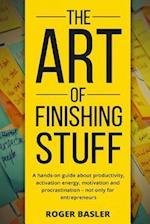 The Art of Finishing Stuff