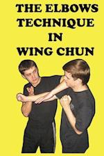 The Elbows Technique in Wing Chun
