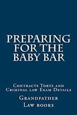 Preparing for the Baby Bar