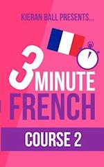 3 Minute French - Course 2
