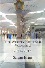 The Weekly Khutbah Volume 2