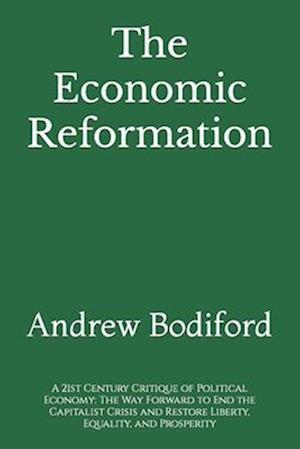 Bog, paperback The Economic Reformation af Andrew Bodiford