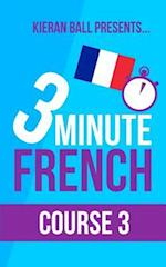3 Minute French - Course 3
