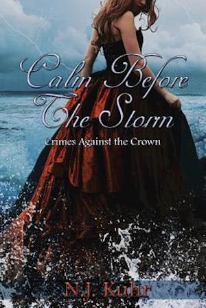 Bog, paperback Calm Before the Storm af N. J. Kuhr