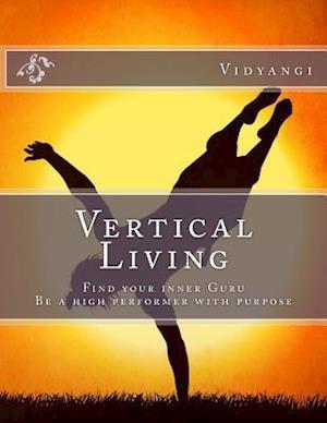Bog, paperback Vertical Living af Vidyangi S. Patil