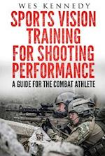 Sports Vision Training for Shooting Performance